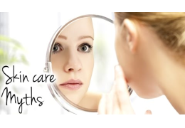 Skin Care Myths & Beauty Secrets