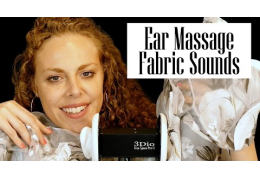ASMR Ear Massage & Fabric Sounds