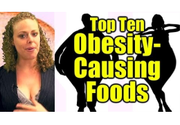 Top Ten Obesity Causing Foods!