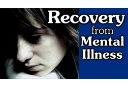 Recovery From Mental Illness, Bipolar Disorder & Depression