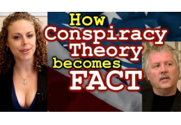How Conspiracy Theory Becomes Truth