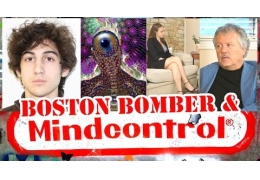 CIA Mind Control & The Boston Bomber