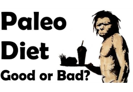 Is The Paleo Diet Good or Bad?