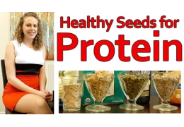 Healthy Protein Sources: Seeds!