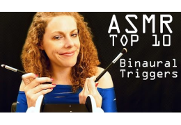 The Top ASMR Triggers