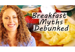 Healthy Breakfast Myths Debunked