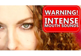 Intense Wet Mouth Sounds