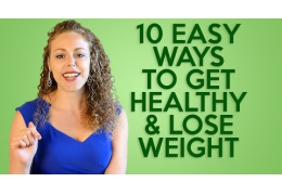 10 Easy Health & Weight Loss Tips