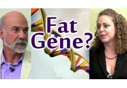 Do You Have Fat Genes?