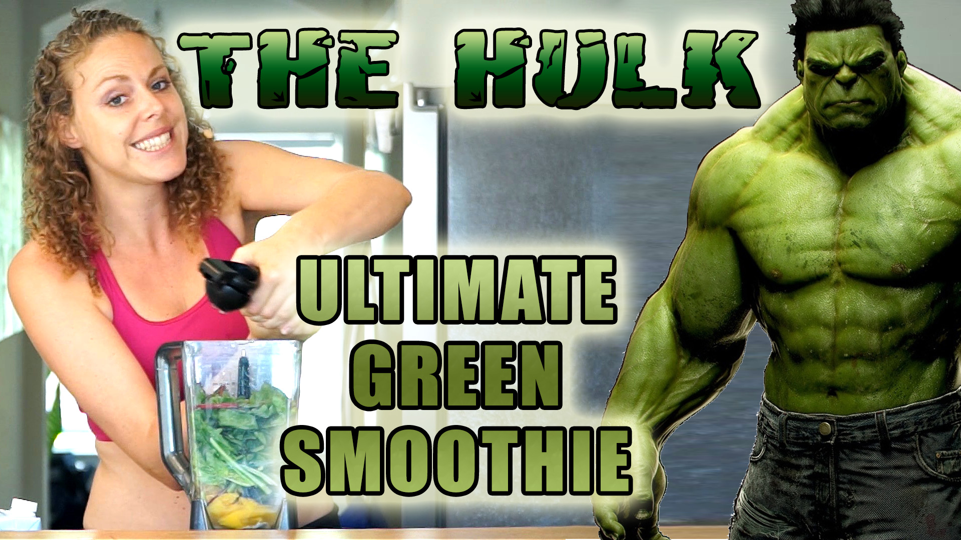 THE HULK: Healthy Green Smoothie Recipe